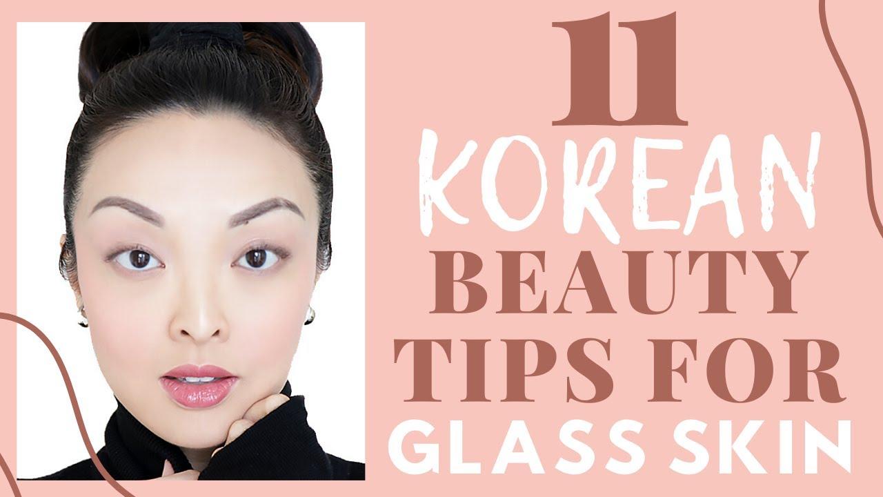 10 Korean Beauty Tips For GLASS SKIN!