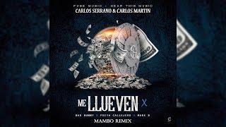 Me Llueven - Bad Bunny x Poeta Callejero x Mark B [Mambo Remix]