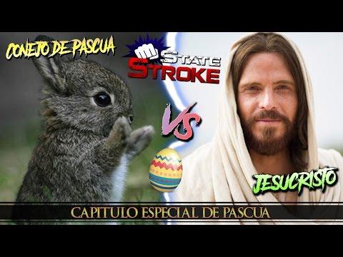 [State Stroke] Conejo de Pascua Vs. Jesús - Especial Semana Santa