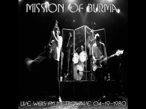 MISSION OF BURMA - Live - 19.04.1980 - WERS FM Radio (Boston, MA) (FULL/COMPLETE)