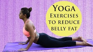 5 Simple Yoga Exercises to Reduce Belly Fat - Best Yoga Poses to Reduce Weight in One Week