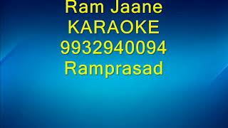 Ram Jaane Karaoke 9932940094