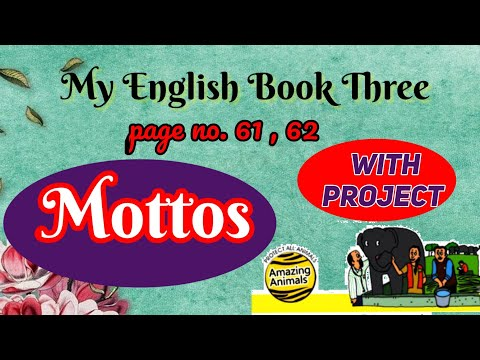 Mottos and messages  /My English Book Three/page no.61/With Project