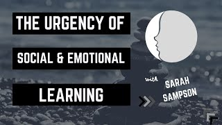 The Urgency of Social & Emotional Learning | The New Minds Podcast: Episode 47