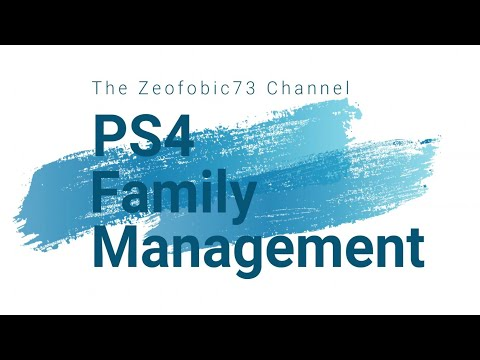 PS4 - Family Management - A How Too.