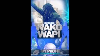 Proff Wako Wapi Beat Ya Keggah