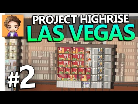 Project Highrise: Las Vegas | PART 2 | OPENING A HOTEL