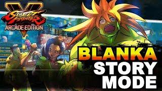 SFV AE * Blanka Story Mode