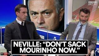 ARE NEVILLE & KEANE RIGHT ABOUT SACKING MOURINHO?