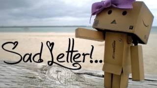 Sad letter - YaniBoo
