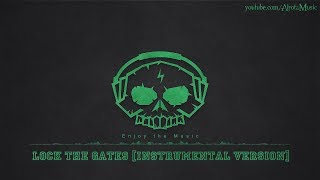 Lock The Gates [Instrumental Version] by Martin Hall - [Modern Country Music]