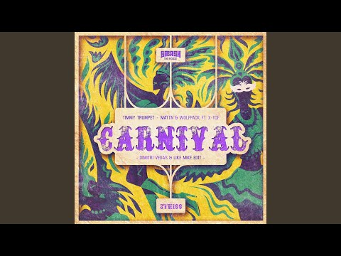 Carnival (Dimitri Vegas & Like Mike Edit)