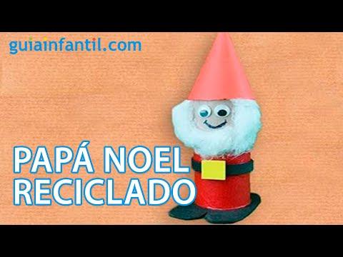Manualidades Recicladas De Navidad Pap 225 Noel Youtube