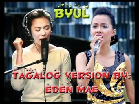 BYUL tagalog version by Eden Mae Aguilar