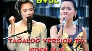 BYUL tagalog version by Eden Mae Aguilar