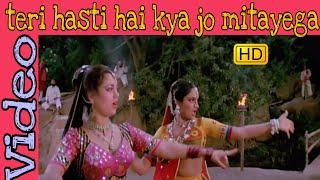 Teri Hasti Hai Kya | Anuradha P, Kavita K, Shabbir K | Loha | Dharmendra, Mandakini, Shatrughan S