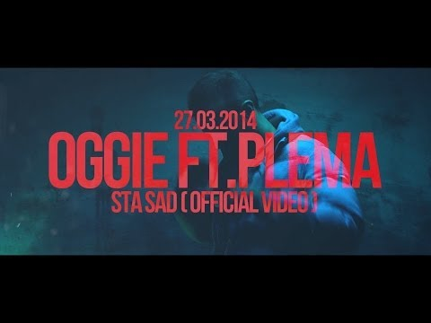 Oggie feat. Plema - Sta Sad (Official Video)
