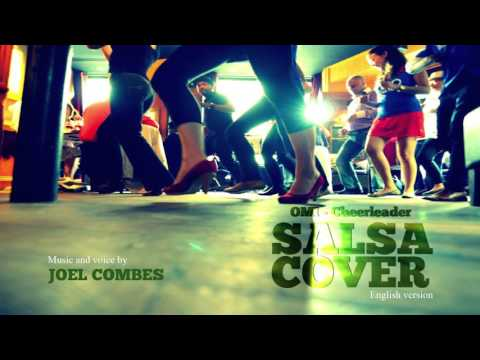 OMI - Cheerleader, Salsa cover by Joel Combes (english)