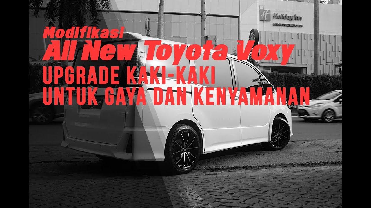 Modifikasi All New Toyota Voxy Upgrade Kaki Kaki Untuk Gaya Dan