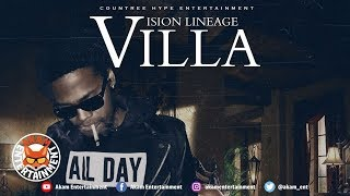 Vision Lineage - Villa [Money Bank Riddim] July 2018