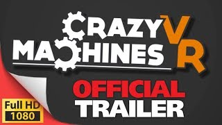 Crazy Machines VR Mouse Trap-esque Puzzler coming 2018 - PSVR Oculus Vive