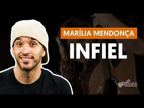 Infiel - Marília Mendonça (aula de violão completa)