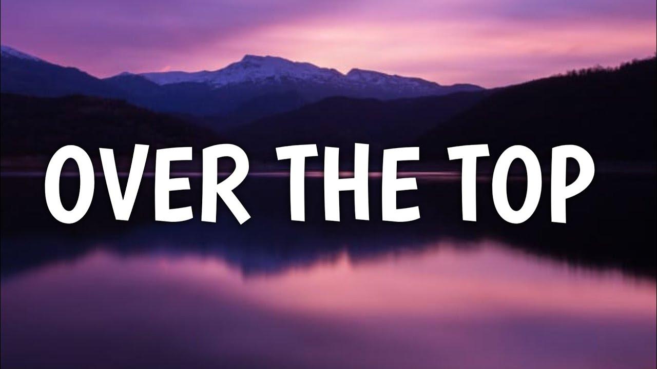 Lecrae - Over the top (Lyrics) - YouTube
