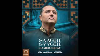 "Hamed Nikpay - ""Saaghi Saaghi"" OFFICIAL AUDIO"