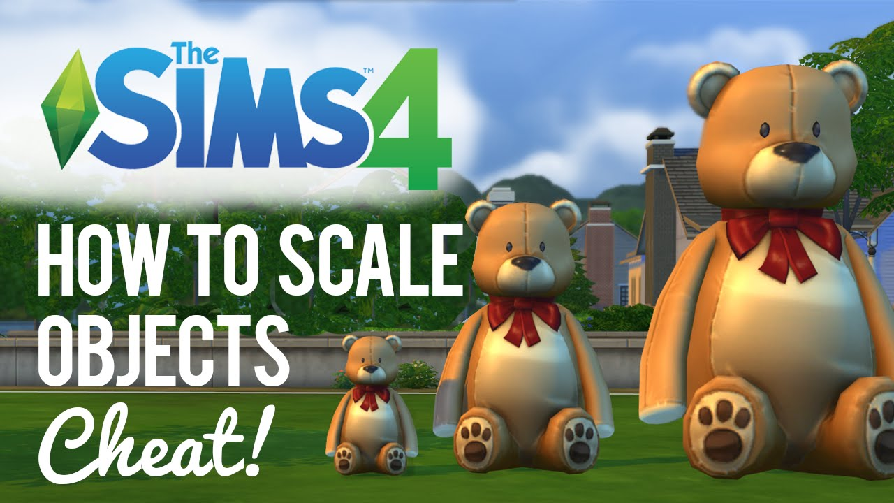 The Sims 4 — How to Scale Objects / Increase size - YouTube