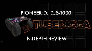 PIONEER DJ DJS-1000 IN DEPTH REVIEW