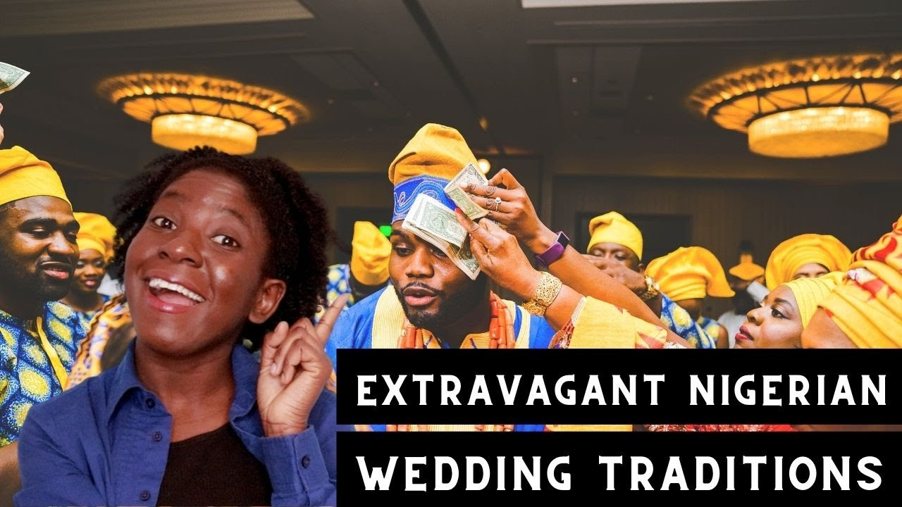 Nigerian Wedding Traditions-The joining of 2 families in the most Extravagant Wedding Ceremony