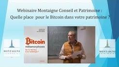 Webinaire #9 Quelle place pour le Bitcoin dans votre patrimoine ? Les réponses dans cette vidéo !