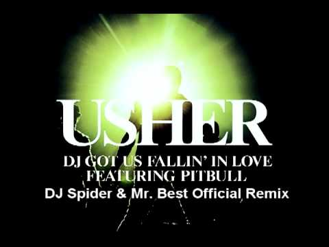 Usher - Dj Got Us Fallin' In Love Feat Pitbull (DJ Spider & Mr. Best Official Remix)