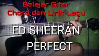 Ed Sheeran - Perfect ( Chord/Kunci Gitar dan Lirik Lagu )