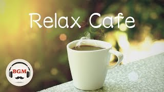 Relaxing Cafe Music - Jazz & Bossa Nova Music For Studying - Chill Out Music
