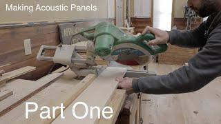 Steven Seminara - Building Gobo's (Acoustic Panels) Part One