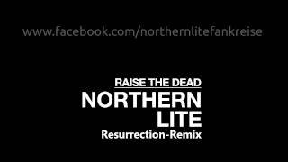 Watch Northern Lite Raise The Dead video