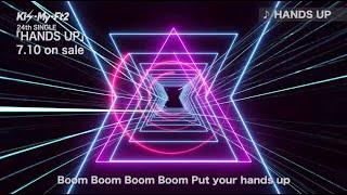 Kis-My-Ft2 ニューシングル「HANDS UP」が7月10日にリリース決定! 「HA...