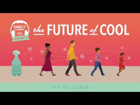 Episode 5: The Future of Cool   Department of Energy