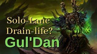 Is Drain Life Gul'dan the new Solo Lane Bully?