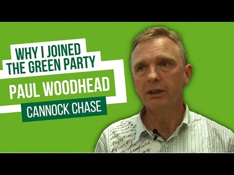 Why I joined the Green Party - Paul, Cannock Chase