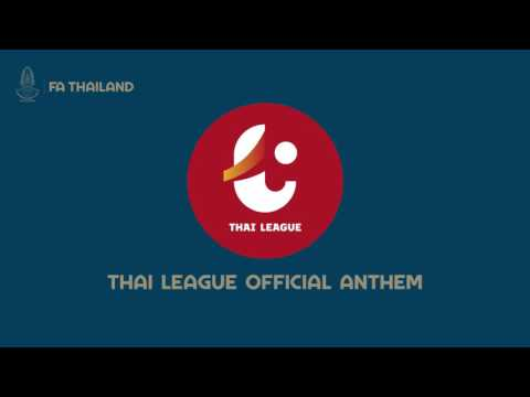 Thai League official anthem