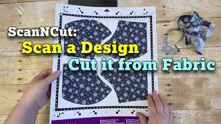 ScanNCut: Scan a Design & Cut it from Fabric
