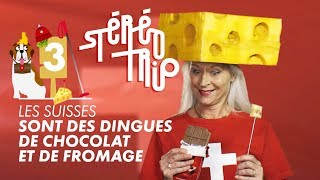 Why The Swiss Love Chocolate And Cheese - Stereotrip: Episode 3