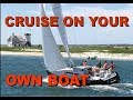 Episode One - Budget Boat Cruising