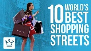 10 Best Shopping Streets In The World