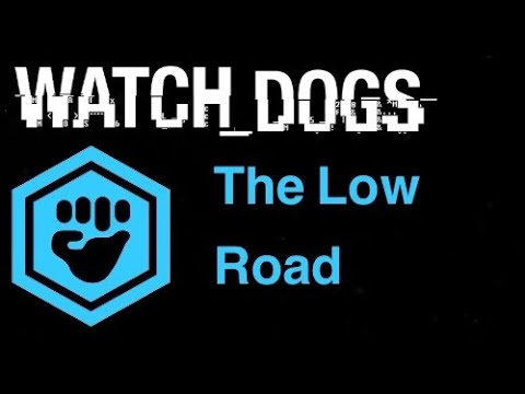 Watch Dogs Gang Hideouts - The low road