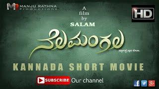 NELAMANGALA short movie FULL HD 2018| Directed by SALAM | Nagendra | Manju rathna productions