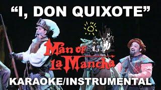 """""""I, Don Quixote"""" - Man of La Mancha [Karaoke/Instrumental]"""