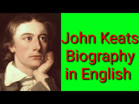 John Keats biography in English . John Keats full life and work .